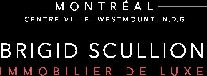 Brigid Scullion Maisons de luxe à Montreal